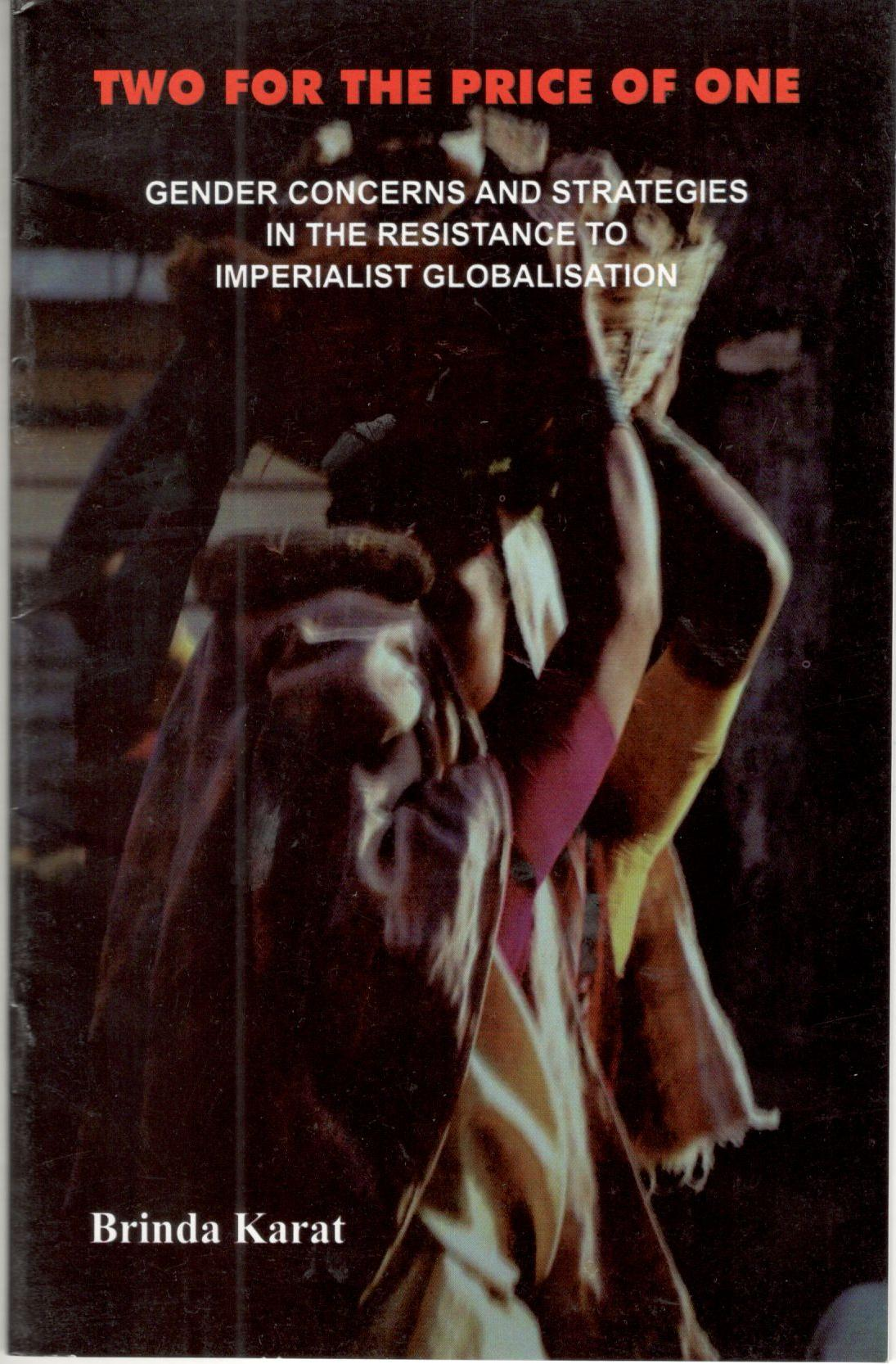 GENDER CONCERNS AND STRATEGIES IN THE RESISTANCE TO IMPERIALIST GLOBALISATION